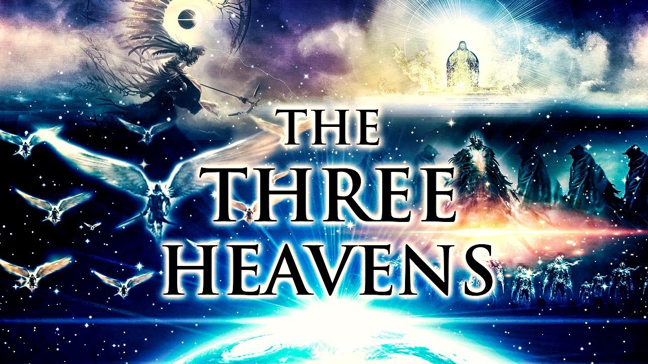 Spiritual Authorities in High Places (The Three Heavens)