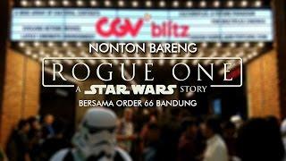 Video Nonton Bareng Film 'Rogue One: A Star Wars Story' with Order 66 Bandung download MP3, 3GP, MP4, WEBM, AVI, FLV Juli 2018