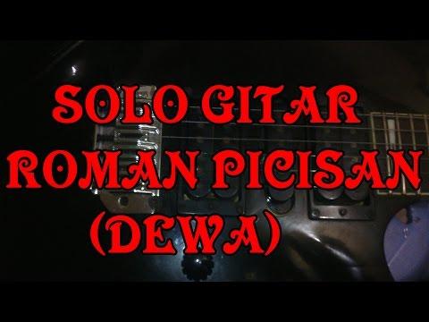 Belajar Solo gitar Roman Picisan(Dewa)