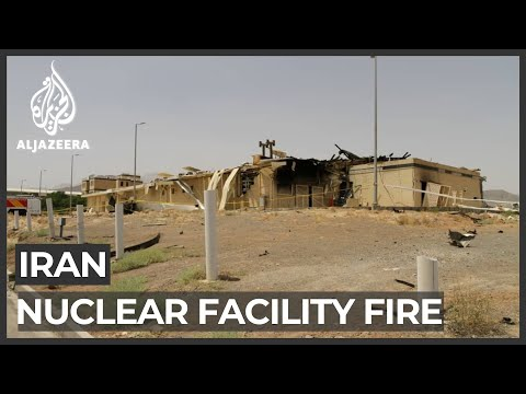 Fire at Iran's Natanz nuclear facility caused significant damage