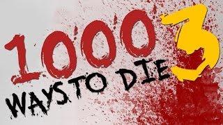 1000 Ways to Die Parody 3