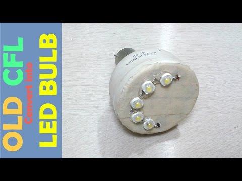 OLD Broken CFL Convert into LED Bulb