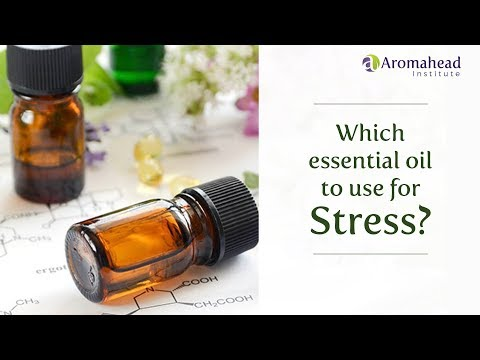 which-essential-oil-to-use-for-stress