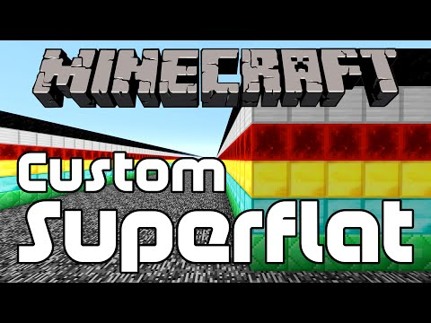 How To Make A Custom Superflat World In Minecraft