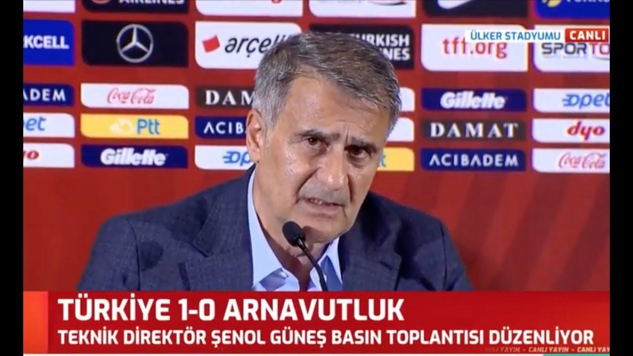 Türkiye 1 - 0 Arnavutluk Şenol Güneş Milli Maç Sonrası Basın Toplantısı Düzenledi
