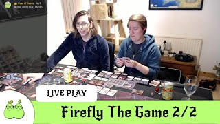 Firefly The Game Mega Playthrough Part #2