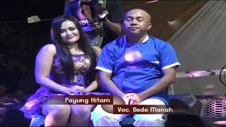 Download lagu PERMANA NADA PAYUNG HITAM DEDE MANAH MP3