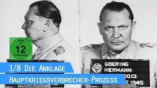 Der Nürnberger Prozess - Die Anklage (1/8) / Hauptkriegsverbrecher-Prozess