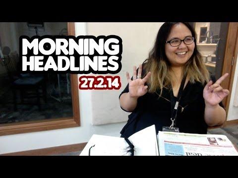 Malaysia's Wet Dream [Morning Headlines 27.2.14]