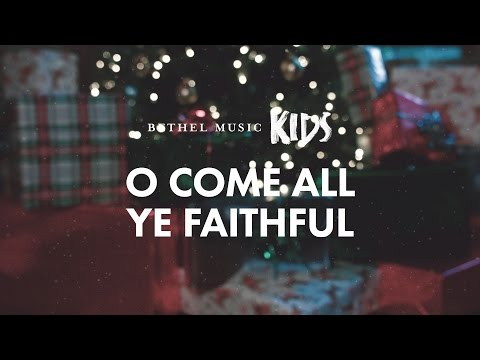 O Come All Ye Faithful (Official Lyric Video) - Bethel Music Kids | Christmas Party