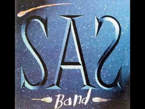 The SAS Band - Baby You're A Rich Man