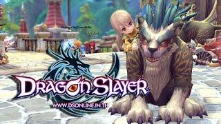 Dragon Slayer Online : น้องโป้ยยยพาลงดัน...ทุรัง