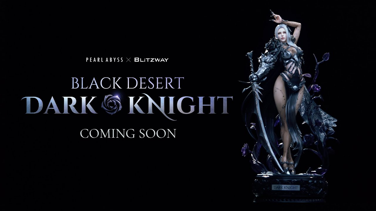 [Pearl Abyss x Blitzway] Black Desert Dark Knight Figurine First Look!
