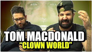 "THE WORLD IS FULL OF CLOWNS!! Tom MacDonald - ""Clown World"" *REACTION!!"