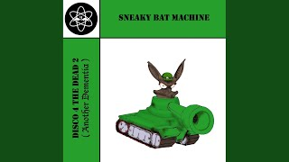 Bats Never Die (Sneaky & aposs Drum & aposn Bats Remix)