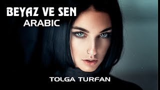 Ümran Türk - Beyaz ve Sen Arabic (Tolga Turfan) Resimi