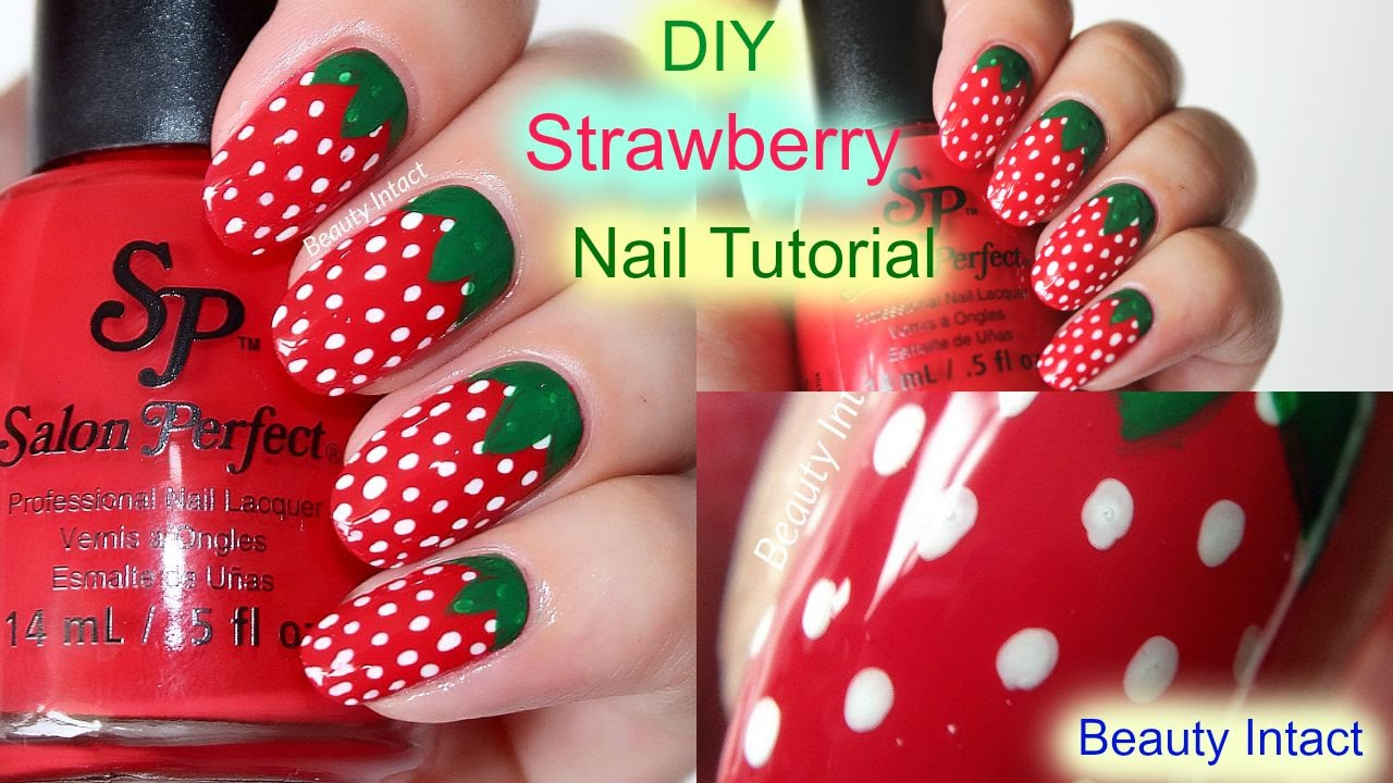 - DIY, Strawberry Nail Art Tutorial Beauty Intact - YouTube