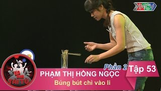 bung but chi vao li - gd chi pham thi hong ngoc  gdtt - tap 53  18092016