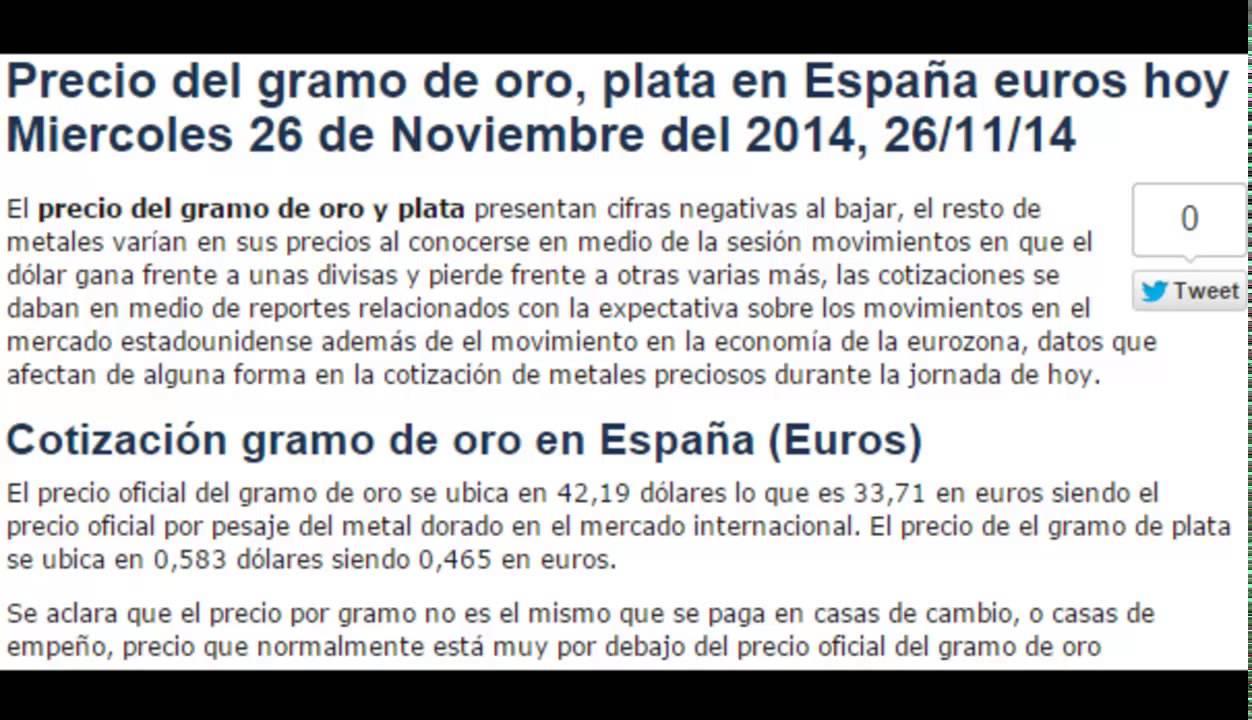 Precio Oficial Gramo De Oro Plata En España Euros Hoy Miercoles 26 Noviembre 2017 11 14