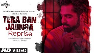 TERA BAN JAUNGA REPRISE LYRICS | AKHIL SACHDEVA | LOVE SONG | T SERIES