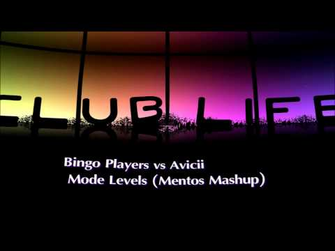 Bingo Players Vs Avicii - Mode Levels (Mentos Mashup)