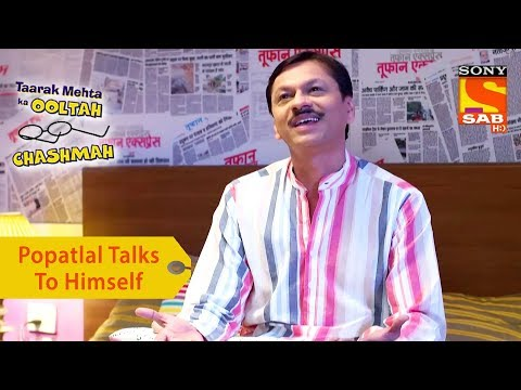 Your Favorite Character   Popatlal Talks To Himself   Taarak Mehta Ka Ooltah Chashmah