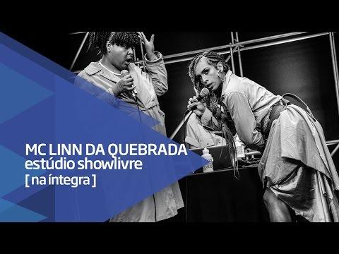 MC Linn da Quebrada no Estúdio Showlivre - Apresentação na íntegra
