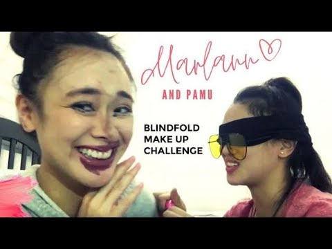 Marlann and Pamu - Blind fold make up challenge