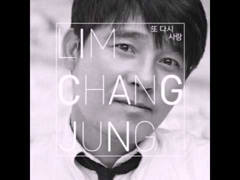 임창정(Lim Chang Jung) - 그리다 (Love Again)