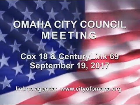 Omaha Nebraska City Council Meeting, September 19, 2017