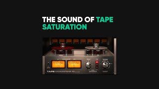 The Sound of Tape Saturation – Softube