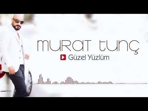Murat Tunç - Güzel Yüzlüm  [ 2017 © ARDA Müzik ]