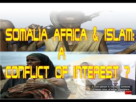 HIT - Brother TY: Somalia, Africa And Islam: A Conflict of Interest