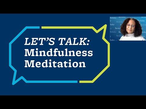 Let's Talk: Mindfulness Meditation