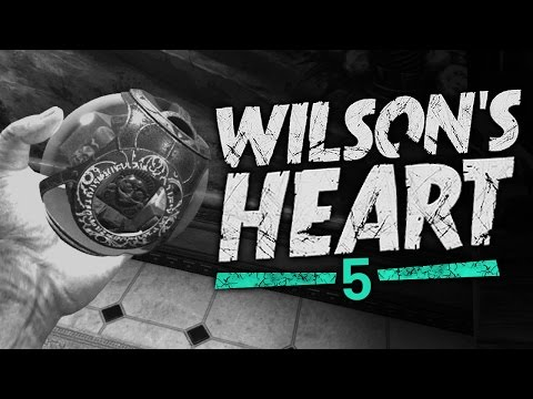 Wilson's Heart VR #5 - The Plot Thickens (Oculus Touch)