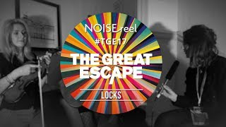 LOCKS Interview at The Great Escape 2017