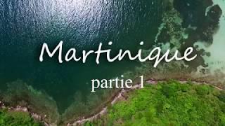 Voyage en Martinique (partie 1) HD