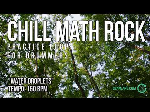 """Chill Math Rock - Drumless Track For Drummers - """"Water Droplets"""""""