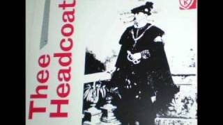 Thee Headcoats - Shouldn