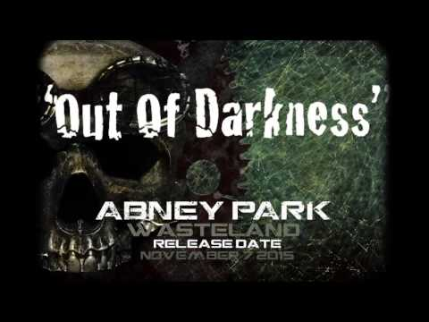 Out Of Darkness | Abney Park | Wasteland