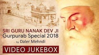 Gurpurab Special 2018 | Sri Guru Nanak Dev Ji | Daler Mehndi | Daler Mehndi Music