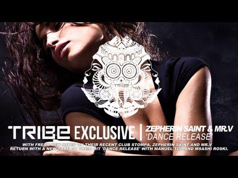 Zepherin Saint & Mr.V | 'Dance Release' (Manuel Tur Remix)
