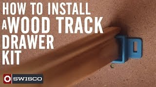 How To Install A Wood Track Drawer Kit