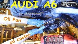 AUDI A6 МAIER  ✅ Как снять и заменить Масло охладитель, Компрессор и Поддон картера своими руками