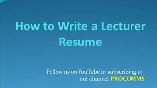 How To Write a Lecturer Resume   Lecturer Resume   College Lecturer Resume