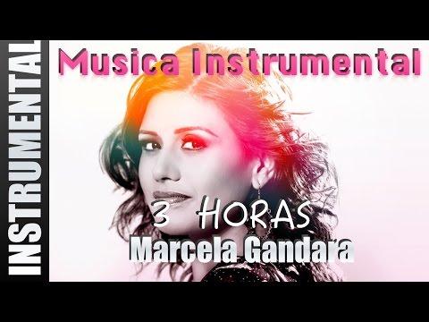 Musica Instrumental Para Orar - Marcela Gandara