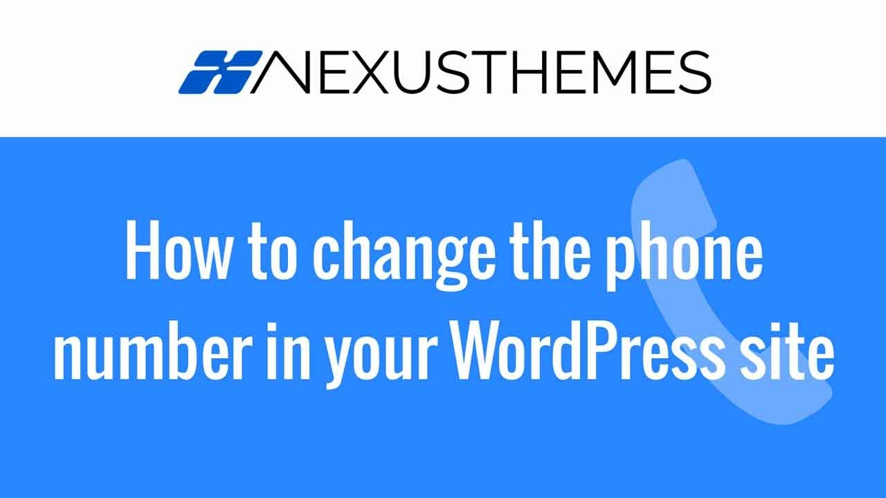 how to change phone number on wordpress