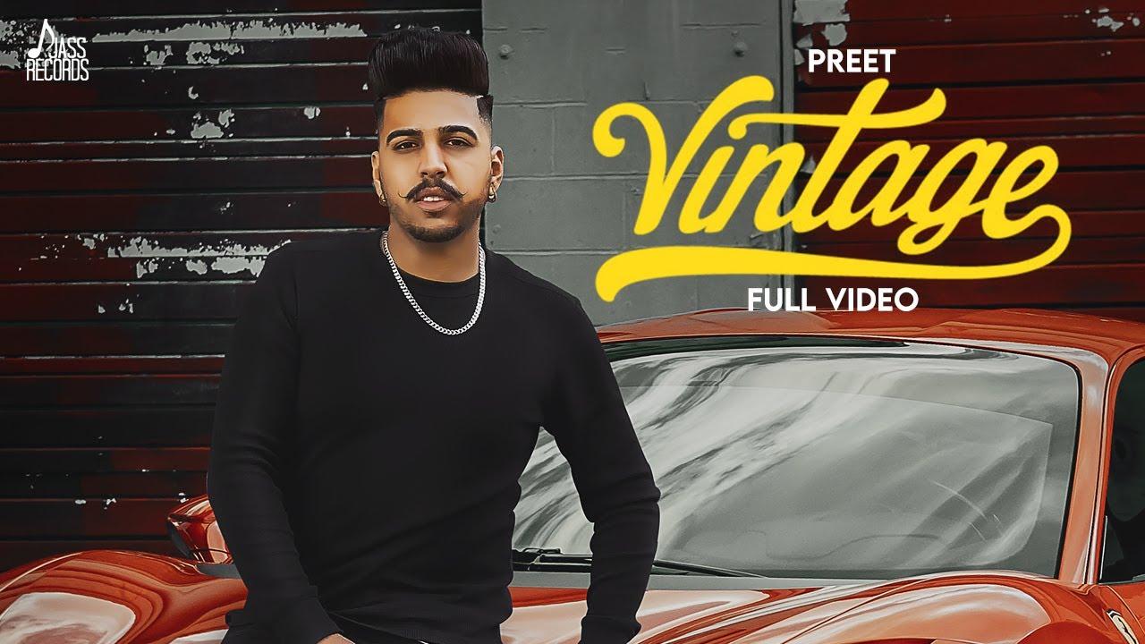 Vintage | (Official Video) | Preet | Walkman | New Punjabi Songs 2021 | Latest Punjabi Songs 2021