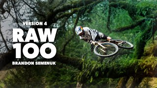 100 seconds of pure Brandon Semenuk MTB bliss. | Raw 100, Version 4