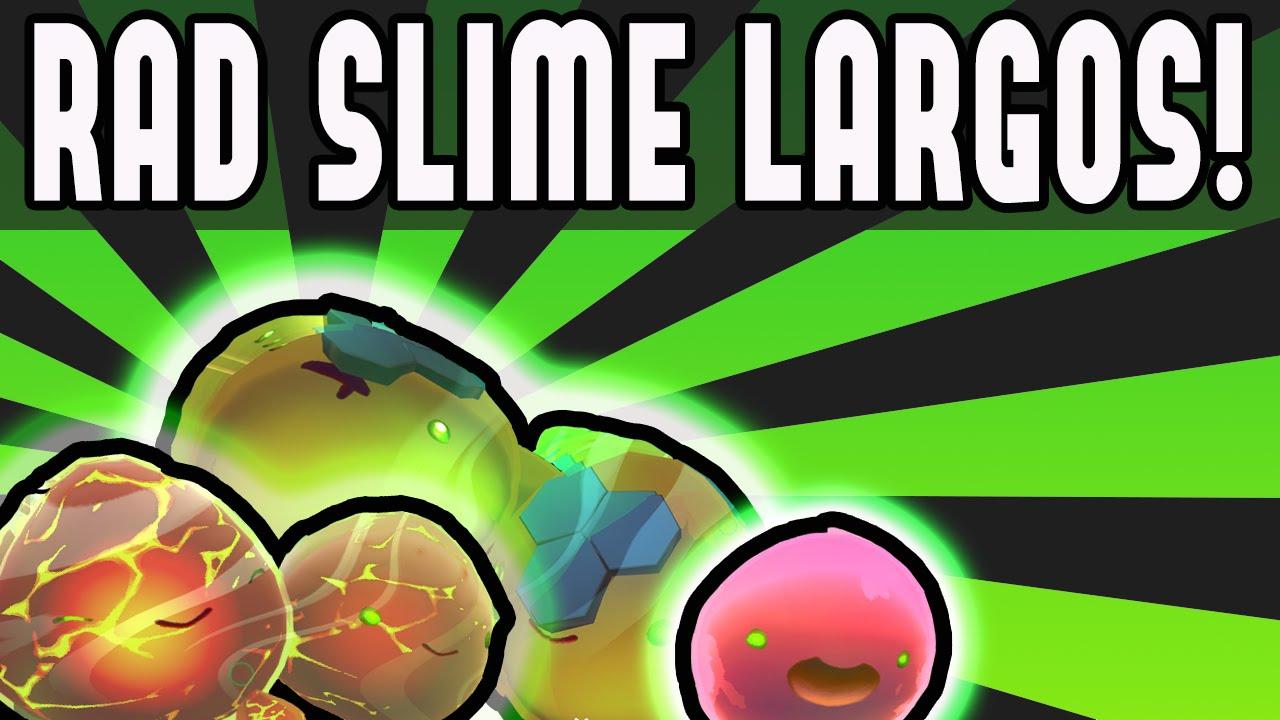 More Rad Slime Largos! Rad Slime Mod - World Editor (Slime Rancher Mod)
